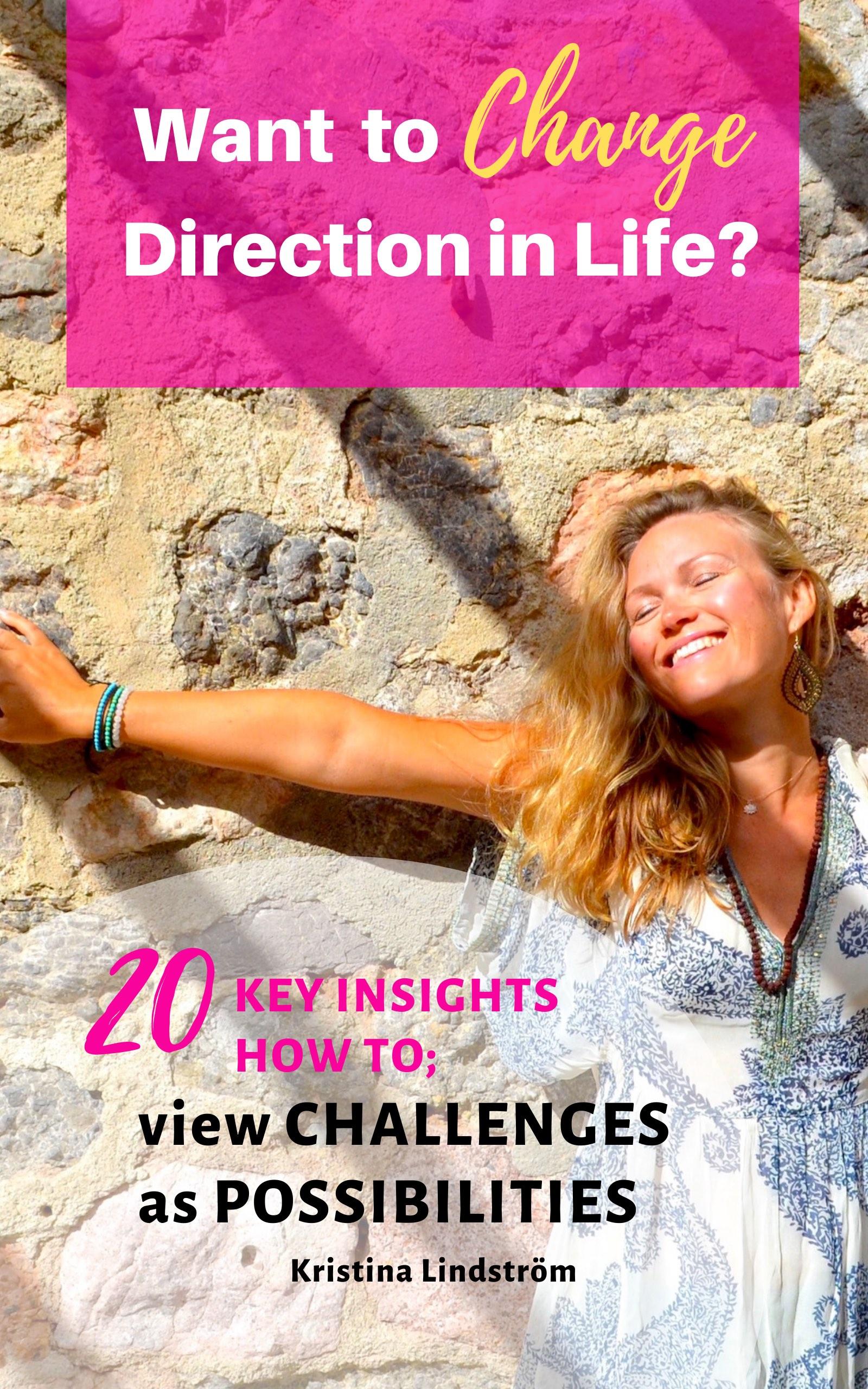 My 20 key insights How I changed direction in life_för hemsidan